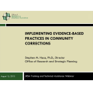 Webinar: Implementing Evidence-Based Practices in Community Corrections