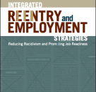 Reentry Essentials: An Overview of Employment and Correctional Education