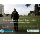 Neighborhood-Based Supervision: A Review of Promising Practices