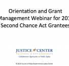 Orientation and Grant Management Webinar for 2013 Second Chance Act Grantees
