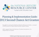 Introduction to 2013 Planning & Implementation Guide for Second Chance Act Juvenile Grantees