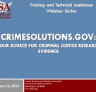 CrimeSolutions.gov: Your Source for Criminal Justice Research Evidence