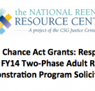 Responding to the Second Chance Act Two-Phase Adult Reentry Solicitation