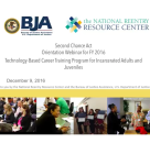 2016 Second Chance Act Orientation for Technology Career Program Grantees