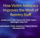 How Victim Advocacy Improves the Work of Reentry Staff