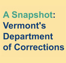 Vermont's Statewide Recidivism Reduction Strategy: Highlights and Progress